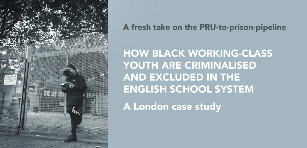 How Black Working-Class Youth are Criminalised and Excluded in the English School System