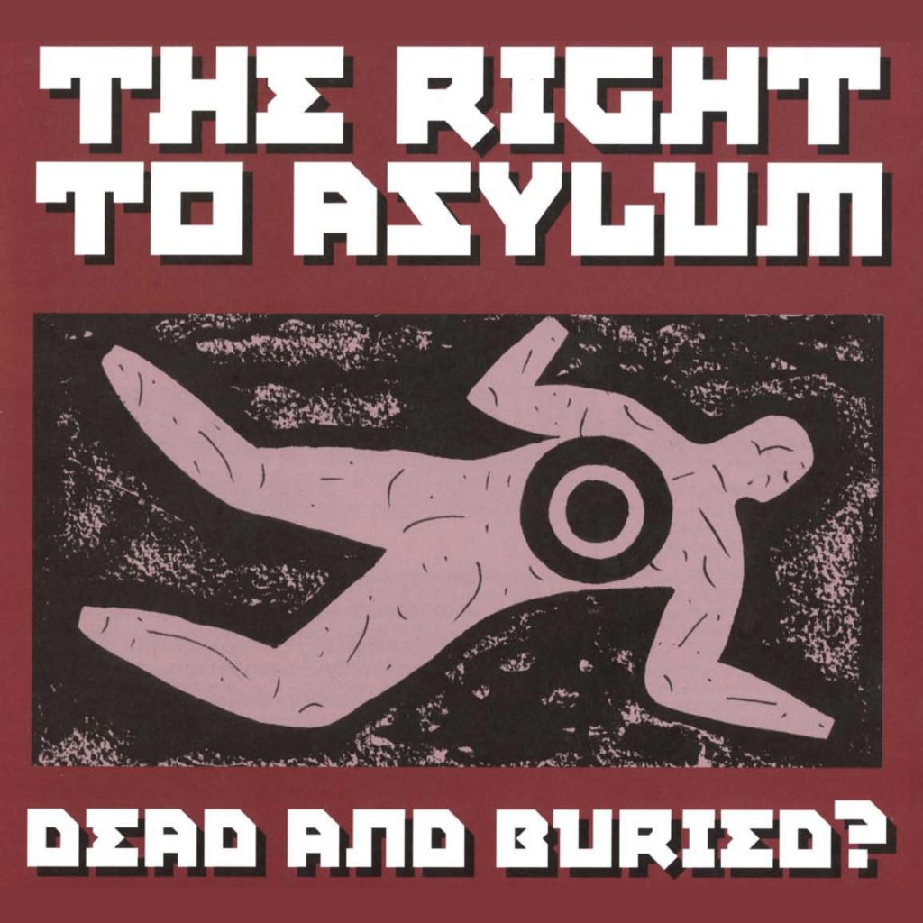 The Right to Asylum - Dead and Buried?